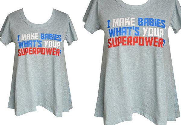 """""""Eu faço bebês. Qual é o seu superpoder?"""""""